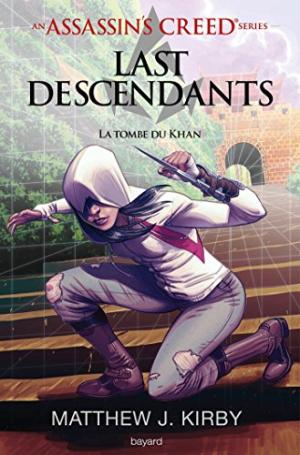 LAST DESCENDANTS (T2) : LA TOMBE DE KHAN