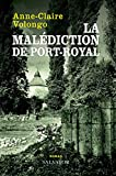 LA MALÉDICTION DE PORT-ROYAL